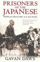 Prisoners of the Japanese - POWs of World War II in the Pacific (Paperback): Gavan Daws