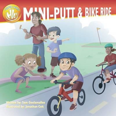 Highfield World - Mini-Putt & Bike Ride (Paperback): MR Sam Goolamallee