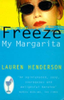 Freeze My Margarita (Paperback): Lauren Henderson