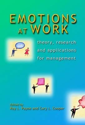 Emotions at Work (Electronic book text): Roy Payne, Cary Cooper