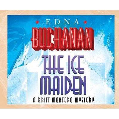 The Ice Maiden (MP3 format, CD): Edna Buchanan