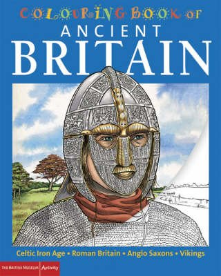 The British Museum Colouring Book of Ancient Britain (Paperback): Patricia Hanson, Richard Parkinson, Stephen Crummy, John Green