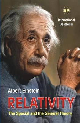 Relativity - The Special and the General Theory (Paperback): Albert Einstein