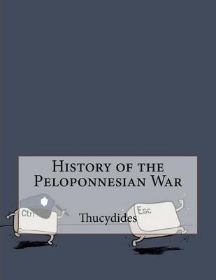 The History of the Peloponnesian War (Paperback): Thucydides