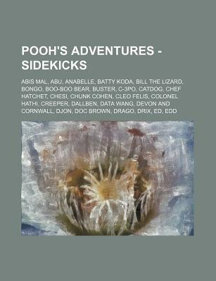 Pooh's Adventures - Sidekicks - Abis Mal, Abu, Anabelle, Batty Koda, Bill the Lizard, Bongo, Boo-Boo Bear, Buster, C-3PO,...