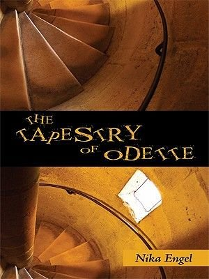 The Tapestry of Odette (Electronic book text): Nika Engel