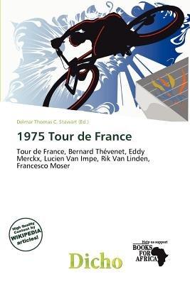 1975 Tour de France (Paperback): Delmar Thomas C. Stawart