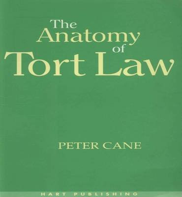 The Anatomy of Tort Law (Electronic book text): Peter Cane