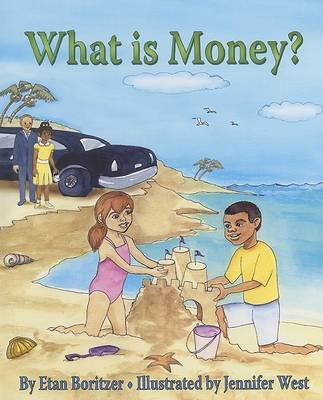 What Is Money? (Hardcover): Etan Boritzer