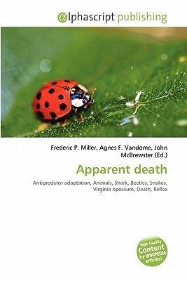 Apparent Death (Paperback): Frederic P. Miller, Agnes F. Vandome, John McBrewster