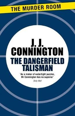 The Dangerfield Talisman (Electronic book text, Digital original): J J Connington