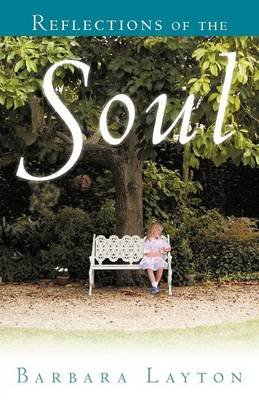 Reflections of the Soul (Paperback): Barbara Layton