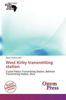 West Kirby Transmitting Station (Paperback):