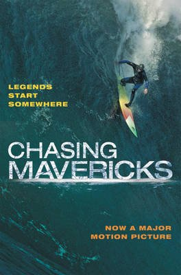 Chasing Mavericks - The Movie Novelization (Paperback): Christine Peymani