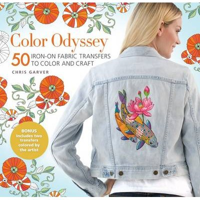Color Odyssey: 50 Iron-On Fabric Transfers to Color and Craft (Paperback): Chris Garver