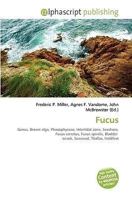 Fucus (Paperback): Frederic P. Miller, Agnes F. Vandome, John McBrewster