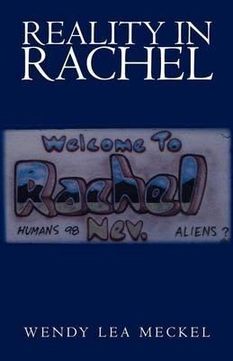 Reality in Rachel (Paperback): Wendy Lea Meckel