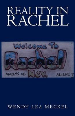 Reality in Rachel (Paperback): Wendy Lea Meckel