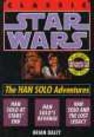 Star Wars: The Han Solo Adventures (Paperback, 1st Ballantine Books trade paperback ed): Brian Daley