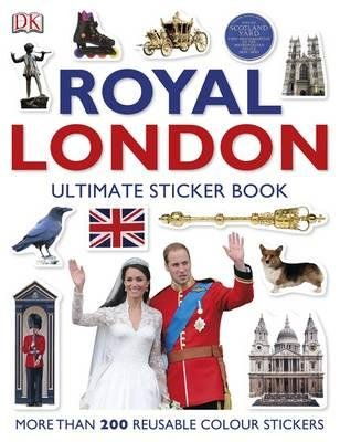Royal London: The Ultimate Sticker Book (Paperback): Dk Publishing