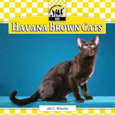 Havana Brown Cats (Electronic book text): Jill C. Wheeler