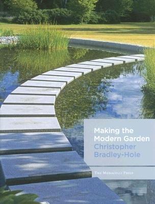 Making the Modern Garden (Microfilm): Christopher Bradley-Hole