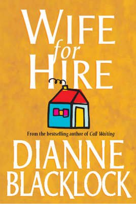Wife for Hire (Paperback): Dianne Blacklock