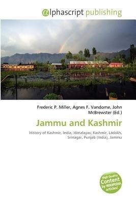 Jammu and Kashmir (Paperback): Frederic P. Miller, Agnes F. Vandome, John McBrewster