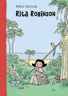 Rita Robinson (Spanish, Hardcover, 2nd): Mikel Valverde