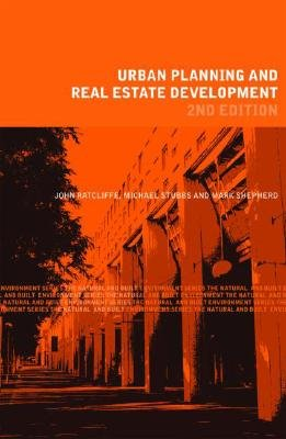 Urban Planning and Real Estate Development (Paperback, 2nd Revised edition): John Ratcliffe, Michael Stubbs