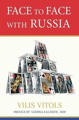 Face to Face with Russia (Paperback, None ed.): Vilis Vitols
