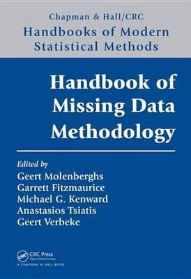 Handbook of Missing Data Methodology (Electronic book text): Geert Molenberghs, Garrett Fitzmaurice, Michael G. Kenward,...