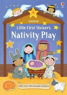 Little First Stickers Nativity Play (Paperback): Felicity Brooks