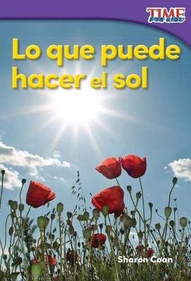 Lo Que Puede Hacer El Sol (What the Sun Can Do) (Spanish Version) (Foundations) (English, Spanish, Paperback): Sharon Coan