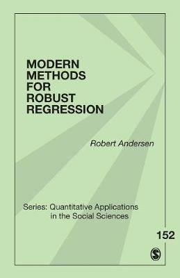 Modern Methods for Robust Regression (Paperback): Robert Andersen