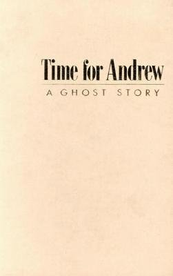 Time for Andrew (Electronic book text): Mary Downing Hahn