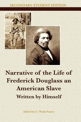 Narrative of the Life of Frederick Douglass an American Slave (Paperback): Himself