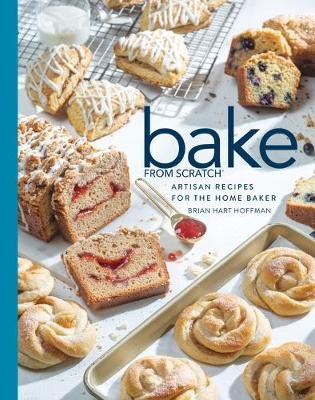 Bake from Scratch (Vol 4) - Artisan Recipes for the Home Baker (Hardcover, 4th ed.): Brian Hart Hoffman