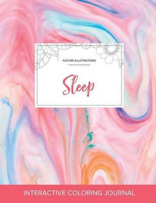 Adult Coloring Journal - Sleep (Nature Illustrations, Bubblegum) (Paperback): Courtney Wegner