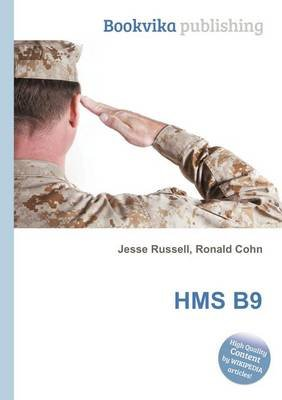 HMS B9 (Paperback): Jesse Russell, Ronald Cohn