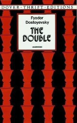 The Double (Paperback, New edition): Fyodor Dostoyevsky