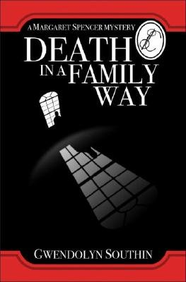 Death in a Family Way (Paperback): Gwendolyn Southin