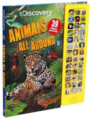 Discovery: Animals All Around (Board book): Courtney Acampora