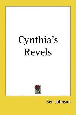 Cynthia's Revels (Electronic book text): Ben Johnson