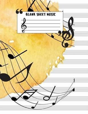 Blank Sheet Music Large Print 85x11 Blank Sheet Music Book
