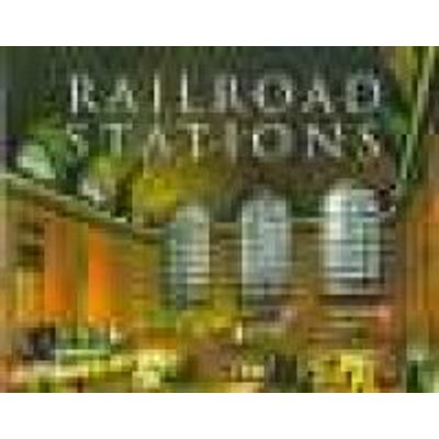 Railroad Stations (Hardcover): Brian Solomon