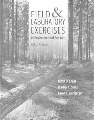 Field & Laboratory Exercises in Environmental Science (Spiral bound, 8th): Eldon Enger, Bradley Smith