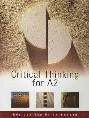 Critical Thinking for A2 (Electronic book text): Roy van den Brink-Budgen