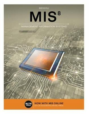 MIS 8 - with MIS Online, 1 term (6 months) Printed Access Card (Paperback, 8th edition): Hossein Bidgoli