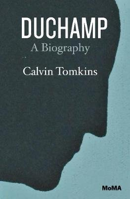 Duchamp - A Biography (Paperback, 2 Revised Edition): Calvin Tomkins